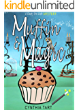 Muffin And Magic (Sleepy Fox Cafe Cozy Mystery Book 3)