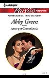 Amor por conveniência: Harlequin Paixão Ardente - ed. 018