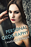 Personal Geography (The Compass Series Book 1)