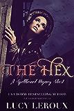 The Hex: A Spellbound Regency Short