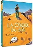 LA CROIX DU SUD (COLL. VIRAGE)