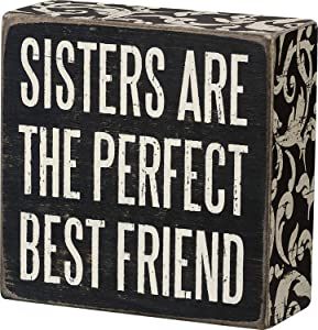"""Primitives by Kathy 21326 Box Sign, 4"""" x 4"""", Sisters Are Perfect"""