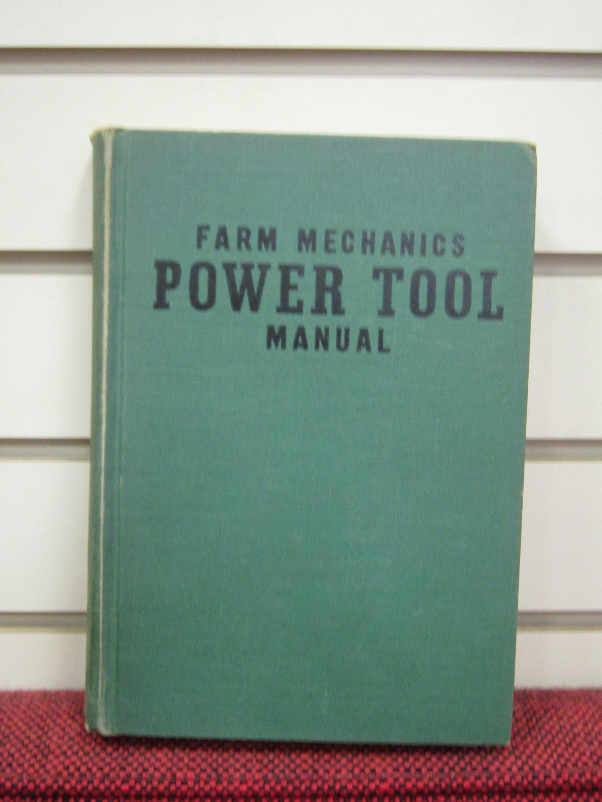 Farm Mechanics Power Tool Manual: Floyd Mix: 9781114630604: Amazon.com:  Books