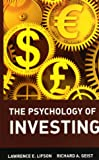 The Psychology of Investing (Wiley Investment)
