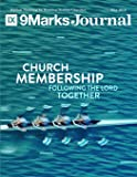 Church Membership: Following the Lord Together   9Marks Journal
