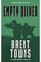 Empty Quiver: A Team Reaper Thriller Kindle Edition