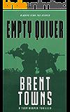 Empty Quiver: A Team Reaper Thriller
