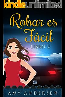 Robar Es Fácil: (Los Misterios de Marion - Libro 2) (Spanish Edition