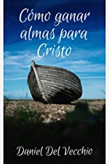 Cómo ganar almas para Cristo (Spanish Edition) Kindle Edition
