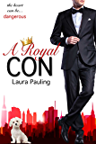 A Royal Con (Circle of Spies, Book 5)