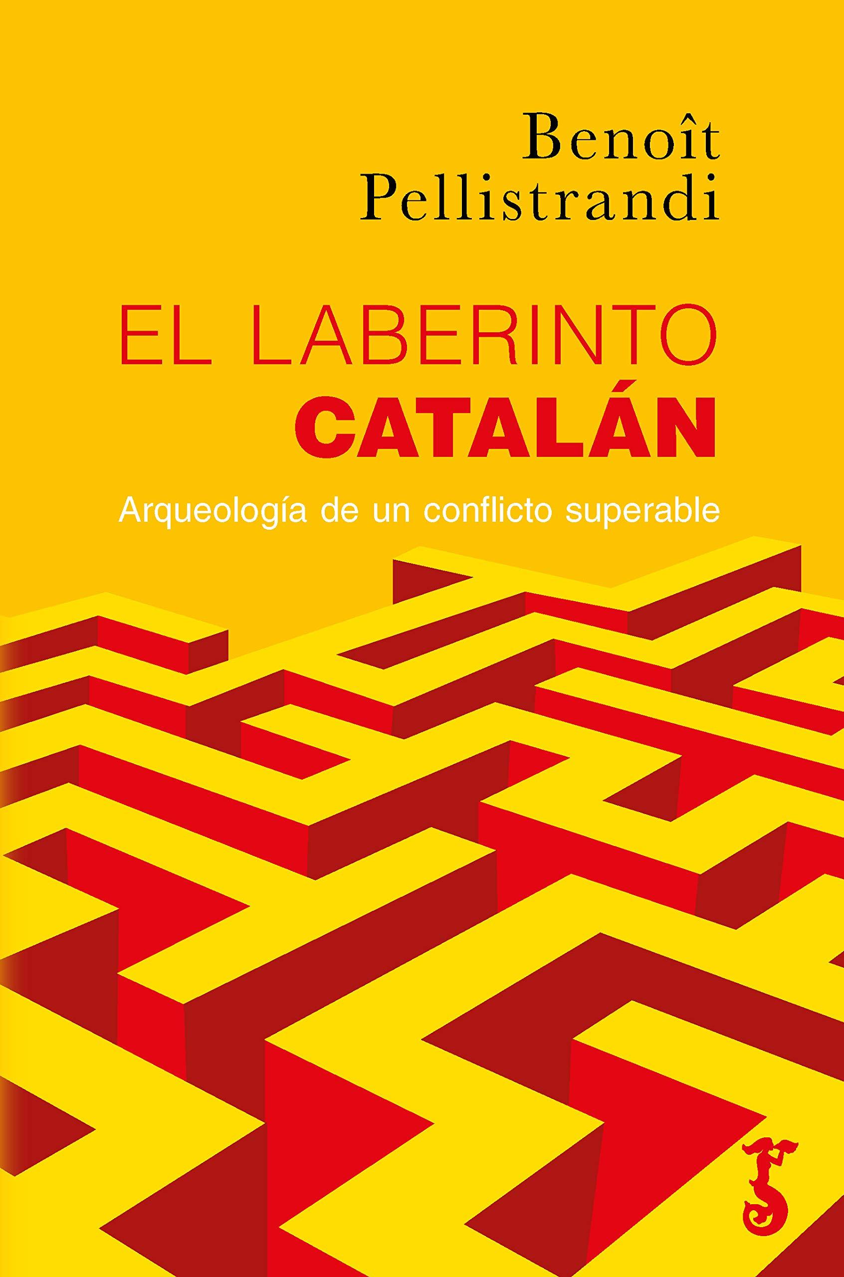 El Laberinto Catalán: Amazon.es: Pellistandri, Benoît: Libros