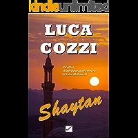 SHAYTAN (Thriller): un giallo appassionante, due omicidi, adrenalina pura e ritmo serrato, un'avventura mozzafiato…