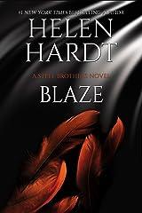 Blaze (Steel Brothers Saga Book 21) Kindle Edition