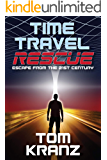 Time Travel Rescue: Escape from the 21st Century
