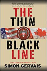 The Thin Black Line: A Mike Walton Thriller Kindle Edition