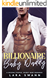 Billionaire Baby Daddy: A Second Chance Romance
