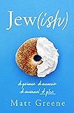 Jew(ish): A primer, A memoir, A manual, A plea