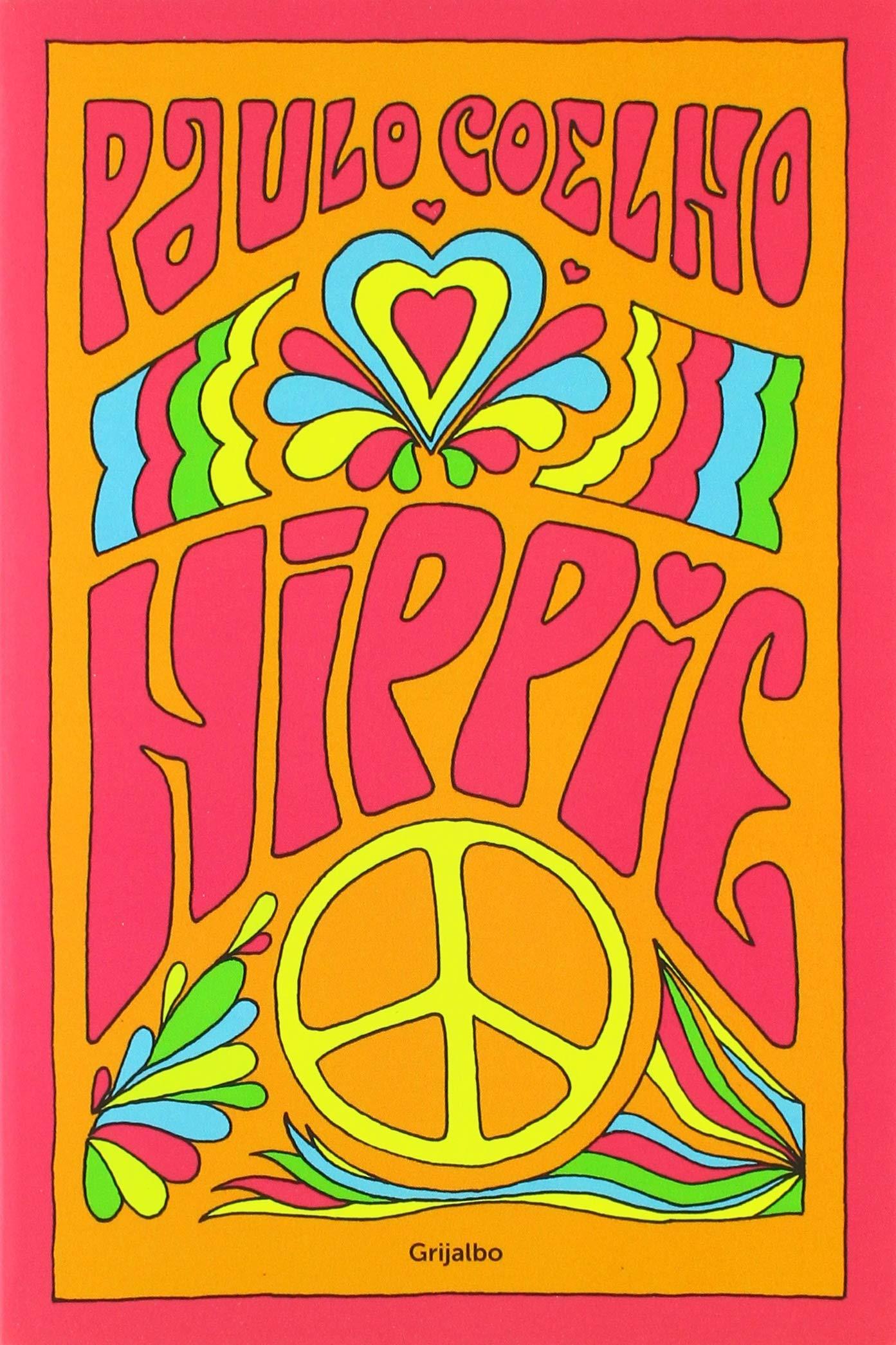Hippie(Spanish Edition): Paulo Coelho: 9781947783959: Amazon ...