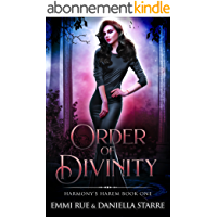 Order of Divinity: An Angel and Goddess Reverse Harem Paranormal Romance (Harmony's Harem Book 1) (English Edition)