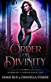 Order of Divinity: An Angel and Goddess Reverse Harem Paranormal Romance (Harmony's Harem Book 1)