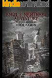 Angel's Nightmare Adventure:  Ultimate Nightmare Set (A GameLit Survivor Horror Series)