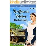 Sandy's Secret (Kauffman's Kitchen Book 2)