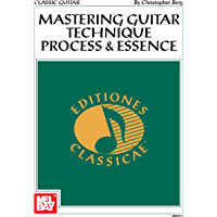 Mastering Guitar Technique: Process and Essence (English Edition)