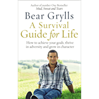 A Survival Guide for Life (English Edition)