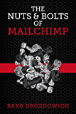 The Nuts and Bolts of MailChimp