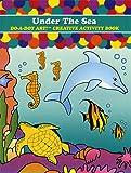 Do A Dot Art! Under The Sea Creative Activity Coloring Book