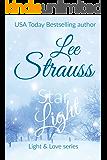 Starlight: a Christmas novella (Light & Love series Book 4)