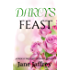 Darcy's Feast: A Pride & Prejudice Intimate Variation (Mr. Darcy's Lessons Book 1)