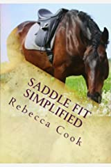 Saddle Fit Simplified: Saddle Evaluation Guide and Equine Bodywork Instructions Paperback