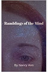Ramblings of the Mind: A Book of Poems and Thoughts Kindle Edition