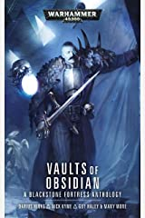 Vaults of Obsidian (Warhammer 40,000) Kindle Edition