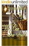 We Can Love Again: Second Chances in Camelot