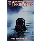 Star Wars: Darth Vader - Dark Lord of the Sith Vol. 3: The Burning Seas (Star Wars: Darth Vader - Dark Lord of the Sith (2017