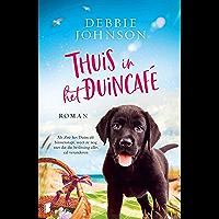 Thuis in het Duincafé: Als Zoë het Duincafé binnestapt, weet ze nog niet dat dat haar leven voorgoed zal veranderen