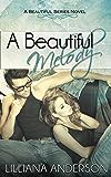 A Beautiful Melody (Beautiful Series 3)