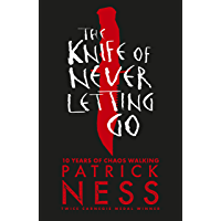 The Knife of Never Letting Go (English Edition)