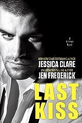 Last Kiss (A Hitman Novel Book 3) Kindle Edition