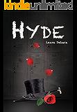 Hyde (Dark Musicals Trilogy Book 3)