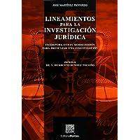 Lineamientos Para La Investigacion Juridica (portada puede variar);Biblioteca Jurídica Porrúa