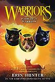 Warriors: Path of a Warrior (Warriors Novella Book 5)