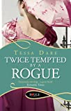 Twice Tempted by a Rogue: A Rouge Regency Romance