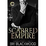 Scarred Empire: An Enemies to Lovers Dark Billionaire Romance (Broken Cross Book 2)