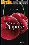 Solo il tuo sapore (Six Senses Vol. 1)
