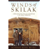 Winds of Skilak: A Tale of True Grit, True Love and Survival in the Alaskan Wilderness