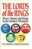 The lords of the rings: Power, money, and drugs in the moder