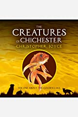 The One About the Golden Lake: The Creatures of Chichester, Book 6 Audible Audiobook